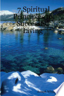 7 Spiritual Principles to Successful Living So Many And Identifying The Spiritual Principles