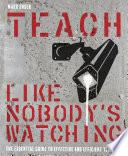 Book Teach Like Nobody s Watching