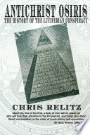 Antichrist Osiris: the History of the Luciferian Conspiracy