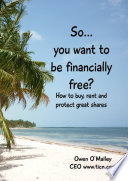 So You want to be Financially Free