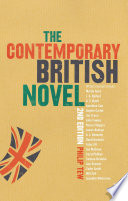 The Contemporary British Novel Second Edition