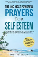 The 100 Most Powerful Prayers for Self Esteem