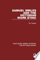 Samuel Smiles And The Victorian Work Ethic