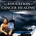 Education of Cancer Healing Vol  IV   Crusaders