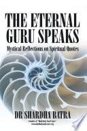 The Eternal Guru Speaks