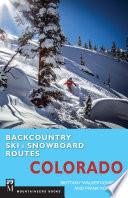 Backcountry Ski   Snowboard Routes  Colorado
