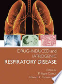 Drug induced and Iatrogenic Respiratory Disease