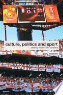Culture  Politics and Sport