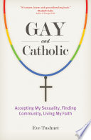 Gay and Catholic