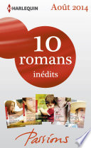 10 romans Passions in  dits  no482    486   ao  t 2014