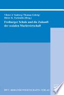 Freiburger Schule und die Zukunft der sozialen Marktwirtschaft
