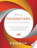 ATD   s Foundations of Talent Development