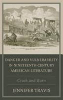 Danger And Vulnerability In The American Imagination : emerging technologies, laws, and industries. by...