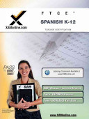 Ftce Spanish K 12 Teacher Certification Test Prep Study Guide