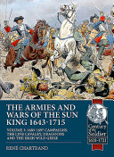 The Armies And Wars Of The Sun King 1643 1715