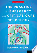 The Practice Of Emergency And Critical Care Neurology