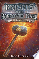 The Forever Court  Knights of the Borrowed Dark  Book 2