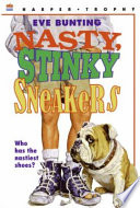 Nasty  Stinky Sneakers