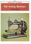 Old Sewing Machines