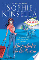 Shopaholic To The Rescue : (née bloomwood) is on a major rescue...
