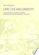 Lard Lice And Longevity