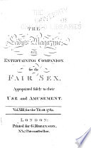 The Lady S Magazine Or Entertaining Companion For The Fair Sex Appropriated Solely To Their Use And Amusement  book