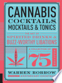 Cannabis Cocktails  Mocktails  and Tonics