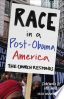 Race in a Post Obama America
