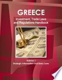 Greece Investment and Trade Laws and Regulations Handbook