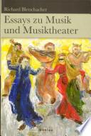 Essays zu Musik und Musiktheater