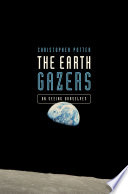 The Earth Gazers  On Seeing Ourselves