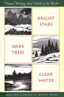 Bright Stars, Dark Trees, Clear Water : europe to provide the best collection of north...