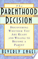 Ebook The Parenthood Decision Epub Beverly Engel, M.F.C.C. Apps Read Mobile