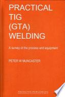 Practical TIG  GTA  Welding