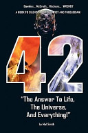 42   The Answer to Life  the Universe  and Everything