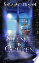 Silence Is Golden Able To Speak To Anyone