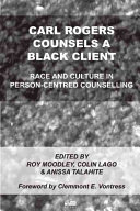 Carl Rogers Counsels a Black Client Explore Issues Of Race And Culture