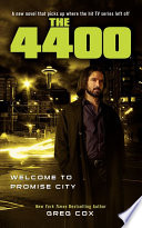 The 4400  Welcome to Promise City