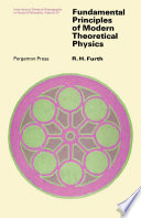 Fundamental Principles of Modern Theoretical Physics
