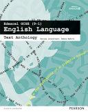 Edexcel GCSE English Language: Text Anthology