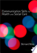 Communication Skills for Health and Social Care