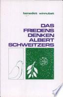 Das Friedensdenken Albert Schweitzers