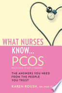 What Nurses Know Pcos