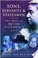 Sons  Servants and Statesmen
