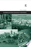 City Making and Urban Governance in the Americas