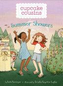 Cupcake Cousins, Book 2: Summer Showers