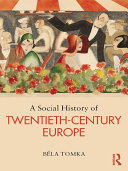 A Social History of Twentieth- Century Europe