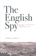 The English Spy : up in this tale of intrigue...