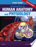 Study Guide for Introduction to Human Anatomy and Physiology   Revised Reprints