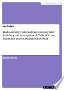 iRadioactivity  Untersuchung ionisierender Strahlung mit Smartphone   Tablet PC aus fachlicher und fachdidaktischer Sicht